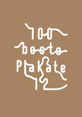 """Für den Grafik Design Wettbewerb """"100 beste Plakate 2012"""" können wieder eure Arbeiten eingereicht werden."""